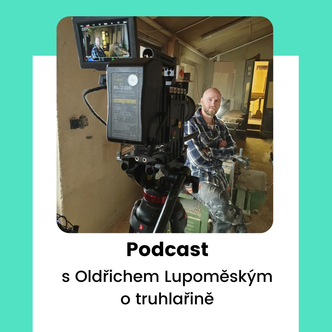 Podcast s Oldřichem Lupoměským